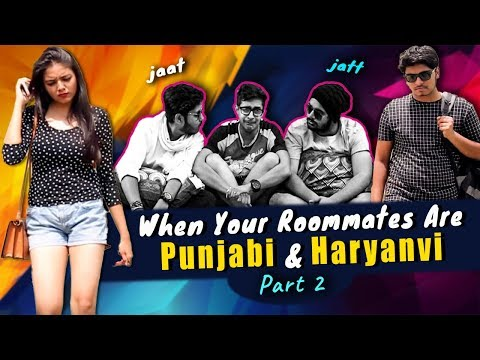 When Your Roommates Are Punjabi & Haryanvi - Part 2 || The Adult Society