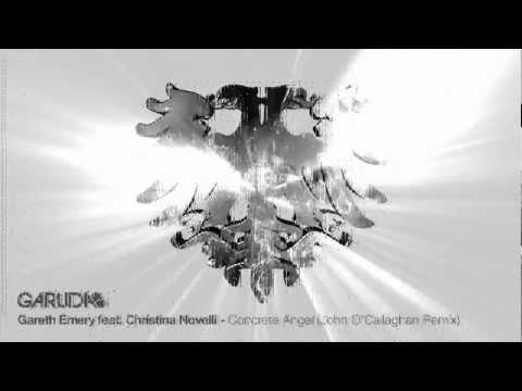 Gareth Emery feat. Christina Novelli - Concrete Angel (John O'Callaghan Remix) [Garuda]
