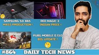 PUBG 0.13.0 WOW !,Samsung SD 865,Asus ROG 2,Realme 3 Update,Red Magic 3 India Price,WhatsApp Ban#864