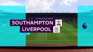 Southampton vs Liverpool | Premier League - EPL | 17.08.2019