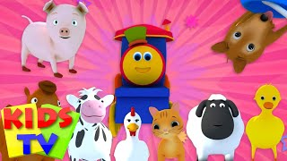 Bob, The Train | Went To The Farm | Old MacDonald | Animal Sound Song