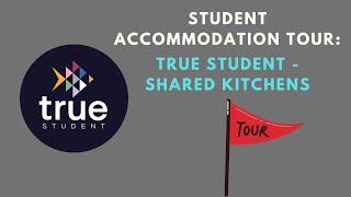 Shared Kitchen Tour - True Student Living - True Apartment