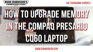 How to upgrade memory in the Compaq Presario CQ60 Laptop