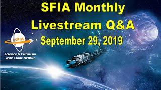 SFIA Monthly Livestream: September 29, 2019