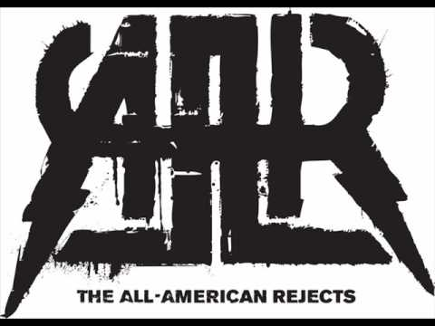 The AllAmerican RejectsThe Cigarette Song
