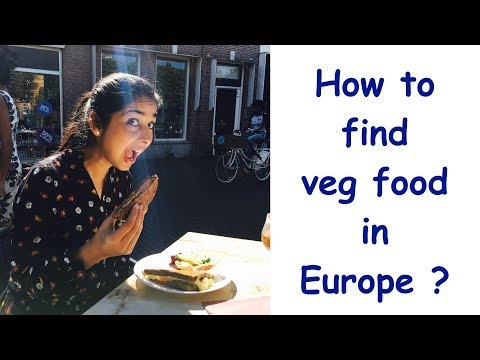 How to find vegetarian food in Europe [Hindi]