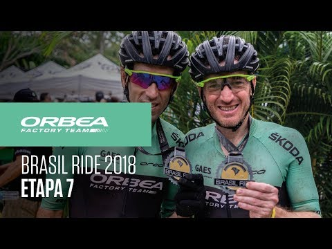 Etapa 7 Brasil Ride MTB 2018 | Orbea Factory Team