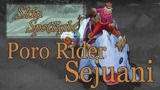 [LoL-Skin Spotlight] Poro Rider Sejuani