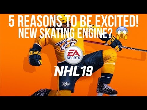 Five Reasons to be Excited About NHL 19!