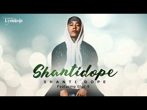 Shanti Dope - ShantiDope feat. Gloc 9 (lyrics)