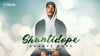 Baixar Shanti Dope - ShantiDope feat. Gloc 9 (lyrics)