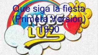 Nubeluz - Que Siga la Fiesta (Primera Versión) 1990