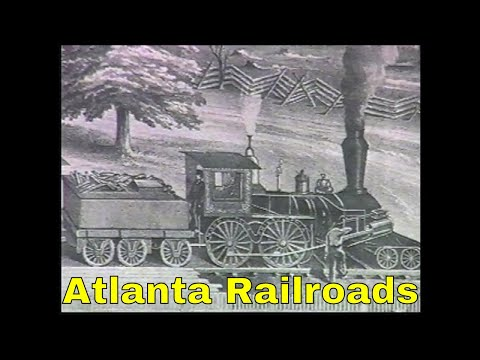 Atlanta Railroads their History & Story Pt1