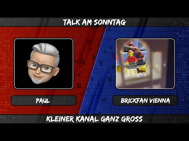 TALK AM SONNTAG - Heute im Gespräch mit Brickfan Vienna