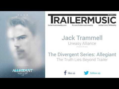 Allegiant - The Truth Lies Beyond Trailer Music (Jack Trammell - Uneasy Alliance)