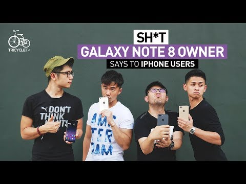 Thumbnail: Sh*t Galaxy Note 8 Owner Says To iPhone Users | TricycleTV