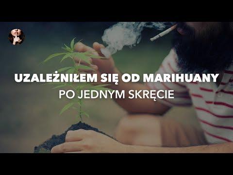 Uzależniłem się od marihuany po jednym skręcie