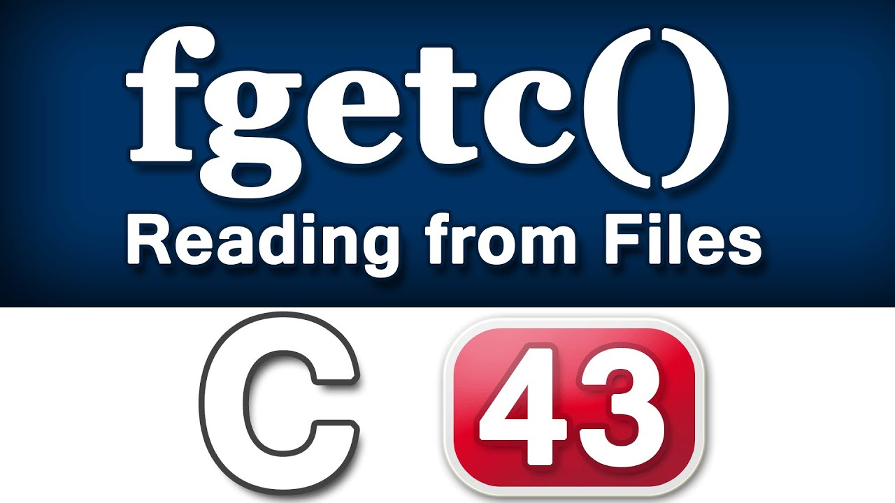 fgetc() Function in C Programming Language Video Tutorials