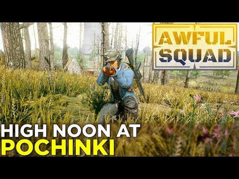 AWFUL SQUAD: High Noon at Pochinki w/ Griffin, Justin, Charlie, Simone, Clayton, Jeff, and Jake!