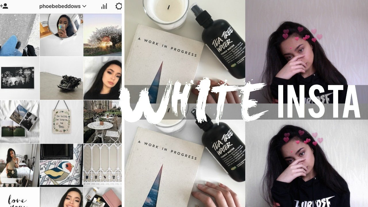 How I Edit My Instagram Photos | White Aesthetic Theme