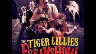The Tiger Lillies - Flipper Boy