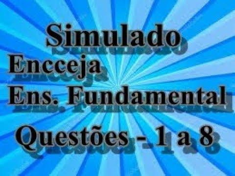 Encceja; Ensino fundamental. Questões-1 a 8.