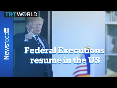 US resumes federal executions after 17 years