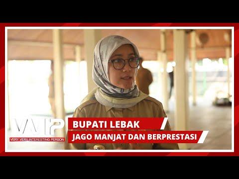 Selain Jago Manjat Pohon, Iti Octavia Buat Kabupaten Lebak Berprestasi - VVIP