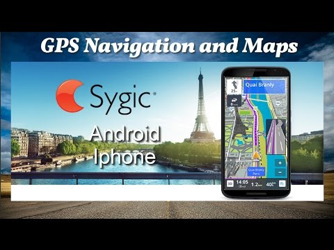 Sygic GPS Navigation and Maps for Android and Iphone