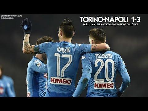 TORINO-NAPOLI 1-3 - Radiocronaca di Francesco Repice & Fulvio Collovati (16/12/2017) da Rai Radio 1