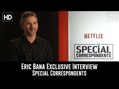 Eric Bana Exclusive Interview - Special Correspondents