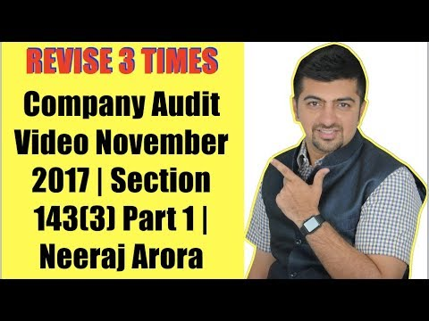 Company Audit Video November 2017 | Section 143(3) Part 1 |