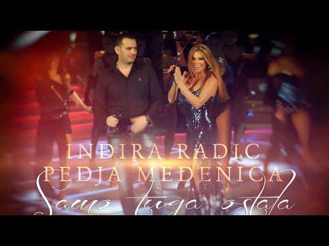 Indira Radic i Pedja Medenica  - SAMO TUGA OSTALA (OFFICIAL VIDEO SPOT 2014)