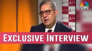 Exclusive Interview Of Amitabh Chaudhury, CEO & MD Of Axis Bank