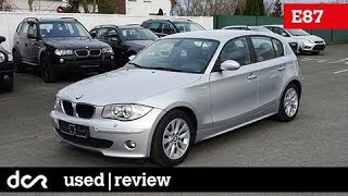 Buying a used BMW 1 series (E87, E81, E82, E88) - 2004-2013, Buying advice with Common Issues