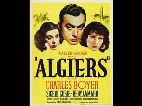 Algiers (1938) Drama, Starring Charles Boyer and Hedy Lamarr