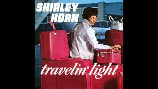 Shirley Horn - Yes, I Know When I've Had It (ABC-Paramount Records 1965)