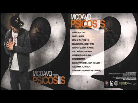08. Mis defectos - MC DAVO (Psicosis 2) Videos De Viajes