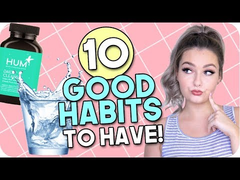 10 Good Habits to Have for Back to School 2017!