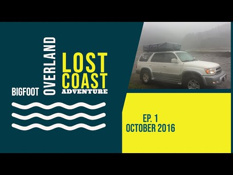 Lost Coast Adventure Part 1 Usal Road