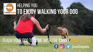 Teaching Your Dog To Come Back Using A Canny Recall Lead
