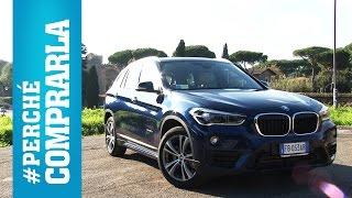 BMW X1 (2015) I Perché comprarla... e perché no
