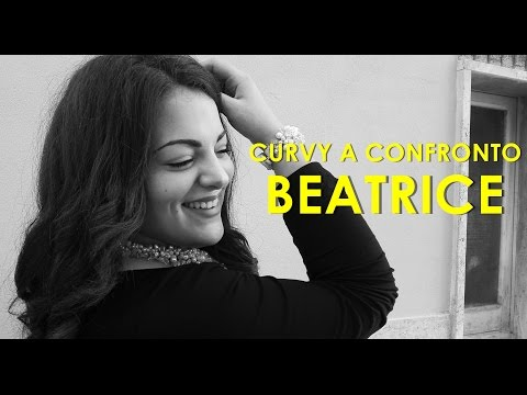 CURVY A CONFRONTO - Beatrice [Beauty and Curvy Blog]
