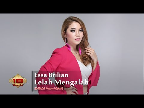 Essa Brilian - Lelah Mengalah (Official Music Video)