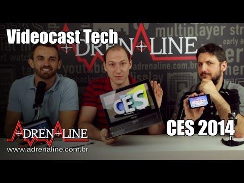 Videocast Adrenaline: As coisas legais da CES 2014