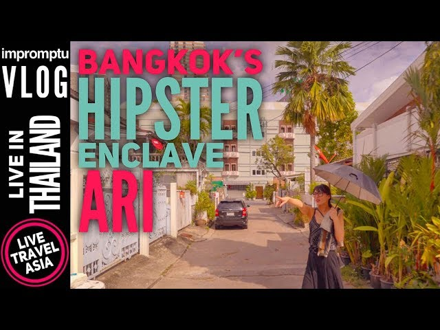 Best Local Area in Bangkok to Stay, Ari Street Walk and Hotel Review