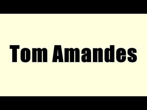Tom Amandes