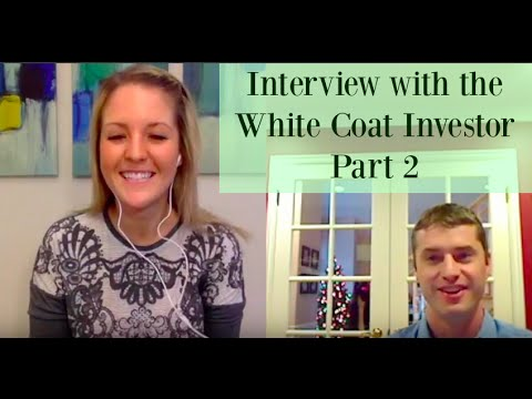 Financial Advice For Residents, White Coat Investor Part 2