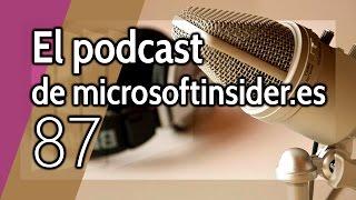 Podcast 87: Cortana, Microsoft Flow, los convertibles, futuro de Windows 10, build 14332  y más