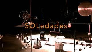 SOLedades - Théâtre musical